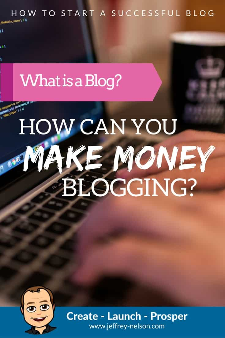 What is a blog and how can you make money blogging?
